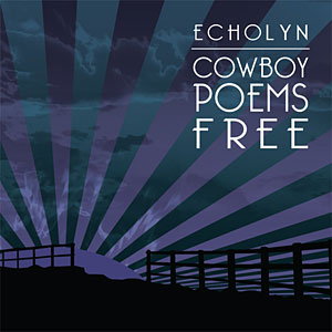 Cowboy Poems Free (remaster)