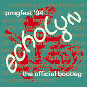 ProgFest '94: The Official Bootleg